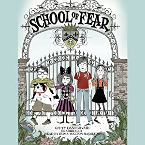 School of Fear | [Gitty Daneshvari]