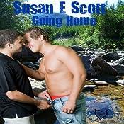 Going Home | [Susan E. Scott]