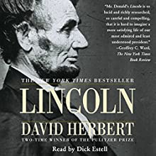 Lincoln Audiobook by David Herbert Donald Narrated by Dick Estell