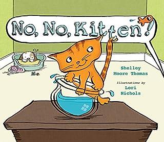 Book Cover: No, No, Kitten!