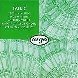 Thomas Tallis: Spem in Alium / Lamentations