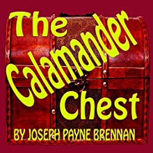 The Calamander Chest (       UNABRIDGED) by Joseph Payne Brennan Narrated by Mike Vendetti