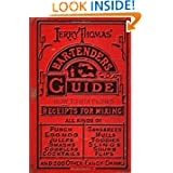 Jerry Thomas' Bartenders Guide: How To Mix Drinks 1862 Reprint: A Bon Vivant's Companion by Jerry Thomas