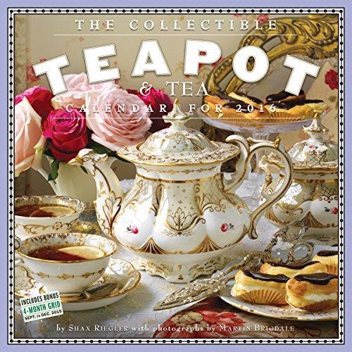 The Collectible Teapot & Tea Wall Calendar 2016 PDF