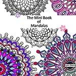 The Mini Book of Mandalas Colouring Book