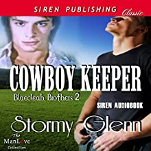 Cowboy Keeper: Blaecleah Brothers, Book 2 (       UNABRIDGED) by Stormy Glenn Narrated by John Solo