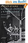 A Social History of Knowledge II: Fro...