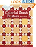 Colorful Stash Busters: 10 New Projec...