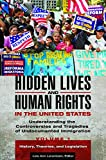 img - for Hidden Lives and Human Rights in the United States [3 volumes]: Understanding the Controversies and Tragedies of Undocumented Immigration book / textbook / text book