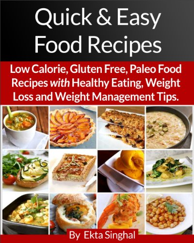 quick-easy-food-recipes-low-calorie-gluten-free-paleo-food-recipes-with-healthy-eating-weight-loss-a