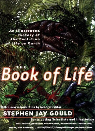 Amazon.com: The Book of Life: An Illustrated History of the Evolution of Life on Earth (Second Edition) (9780393321562): Stephen Jay Gould: Books