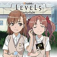 「TVアニメ「とある科学の超電磁砲」新OPテーマ::LEVEL5-judgelight-」