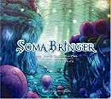 SOMA BRINGER ORIGINAL SOUNDTRACK