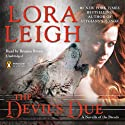 The Devil's Due: A Novella of the Breeds, from Enthralled (       UNABRIDGED) by Lora Leigh Narrated by Brianna Bronte