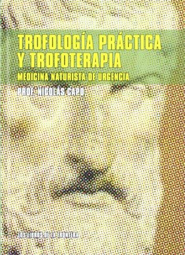 TROFOLOGIA PRACTICA Y TROFOTERAPIA descarga pdf epub mobi fb2