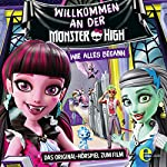 Willkommen an der Monster High (Monster High): Das Original-Hörspiel zum Film | Susanne Sternberg