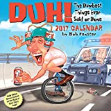 img - for Duh! 2017 Day-to-Day Calendar book / textbook / text book