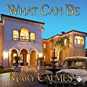 What Can Be Audiobook by Mary Calmes Narrated by Robert Nieman
