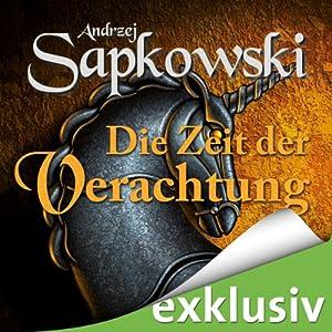 Die Zeit der Verachtung (The Witcher 2) Audiobook
