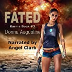 Fated: Karma Series, Book 3 | Donna Augustine