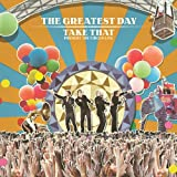 The Greatest Day - Take That Present The Circus Liveby Take That