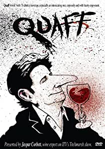 Quaff - The Essential guide to the World of wine. [DVD]