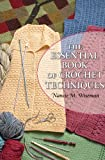 The Essential Book of Crochet Techniques (1604682841) by Wiseman, Nancie M.