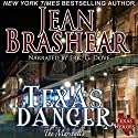 Texas Danger: The Marshalls: The Marshalls, Book 3 (       UNABRIDGED) by Jean Brashear Narrated by Eric G. Dove