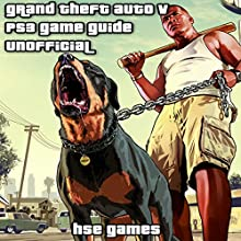 Grand Theft Auto V PS3 Game Guide Unofficial Audiobook by  Hse Games Narrated by Tim Titus