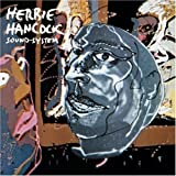 Sound System by Hancock, Herbie (2000-02-08)