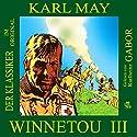 Winnetou III Audiobook by Karl May Narrated by Karlheinz Gabor