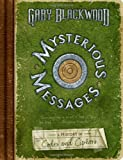 Mysterious Messages: A History of Codes and Ciphers (0525479600) by Blackwood, Gary