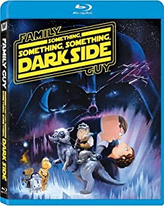 Family Guy: Something Something Something Dark Side [Blu-ray]