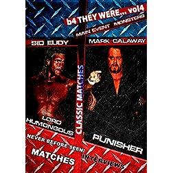 B4 They Were... Vol 4: Sychos & Dead Men