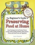 The Beginner's Guide to Preserving Fo...