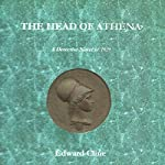 The Head of Athena: The Cyrus Skeen Series | Edward Cline