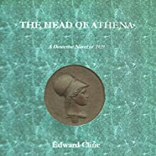 The Head of Athena: The Cyrus Skeen Series (       UNABRIDGED) by Edward Cline Narrated by Robert Burke