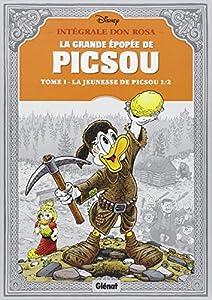 La grande épopée de Picsou, Tome 1 : La jeunesse de Picsou par Don Rosa