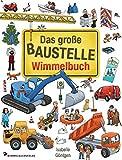 Das große Baustelle Wimmelbuch: Entdecke Bagger