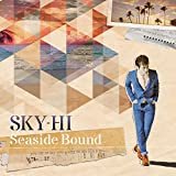 SKY-HI「Seaside Bound」