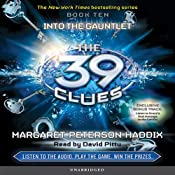 The 39 Clues, Book 10: Into the Gauntlet | [Margaret Peterson Haddix]