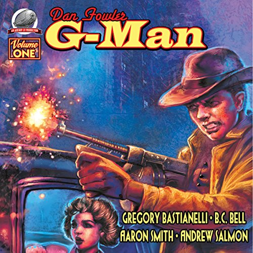 Dan Fowler G-Man, Vol. One