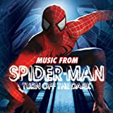Music from Spider-Man Turn Off the Dark