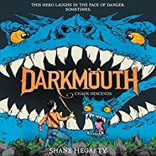 Chaos Descends: Darkmouth, Book 3 Audiobook by Shane Hegarty Narrated by Andrew Scott