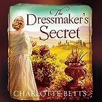 The Dressmaker's Secret | Charlotte Betts