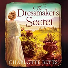 The Dressmaker's Secret Audiobook by Charlotte Betts Narrated by Charlotte Strevens