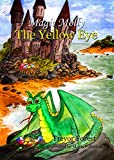 Magic Molly book 3. The Yellow Eye