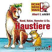 Albert E. erklärt Haustiere (Ich weiß was) | Melle Siegfried