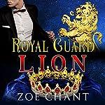 Royal Guard Lion: BBW Lion Shifter Paranormal Romance | Zoe Chant