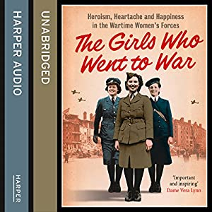The Girls Who Went to War Audiobook
